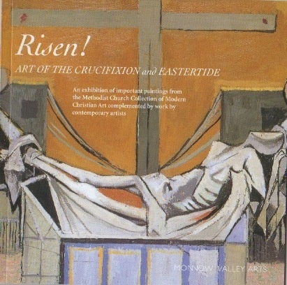 Risen! Art of the Crucifixion and Eastertide